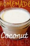 Homemade Coconut Butter | https://withpeanutbutterontop.com