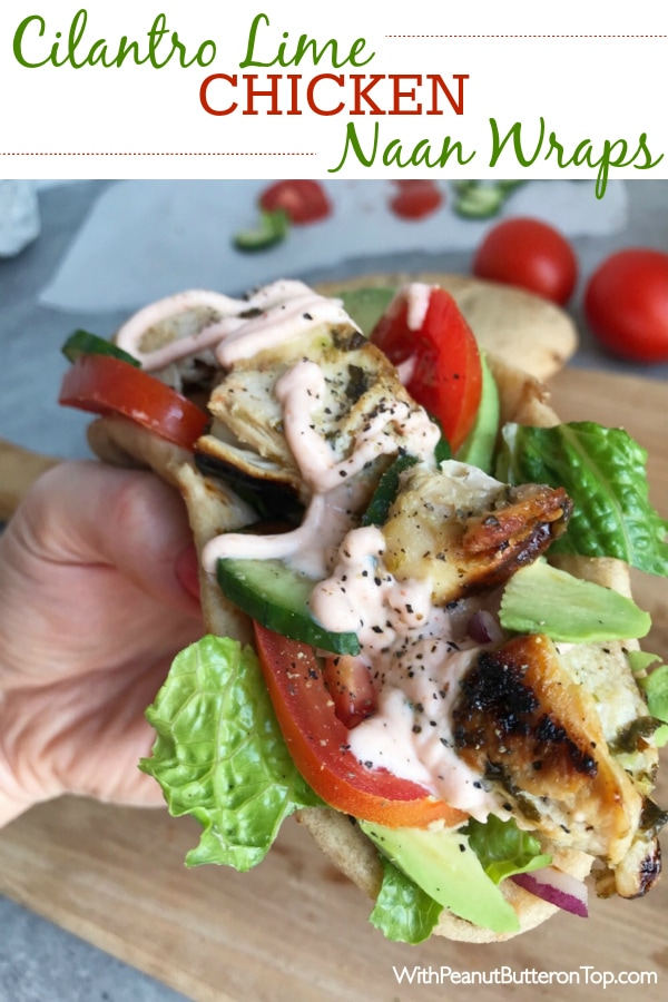 Grilled Chicken Avocado Naan Wraps - Ready in no time and loaded to the max with ingredients as well as flavor! Cilantro lime chicken, avocado, Sriracha Yogurt Sauce, lettuce, tomatoes, and cucumber! Great meal for any day of the week! #naan #wraps #healthy | www.withpeanutbutterontop.com