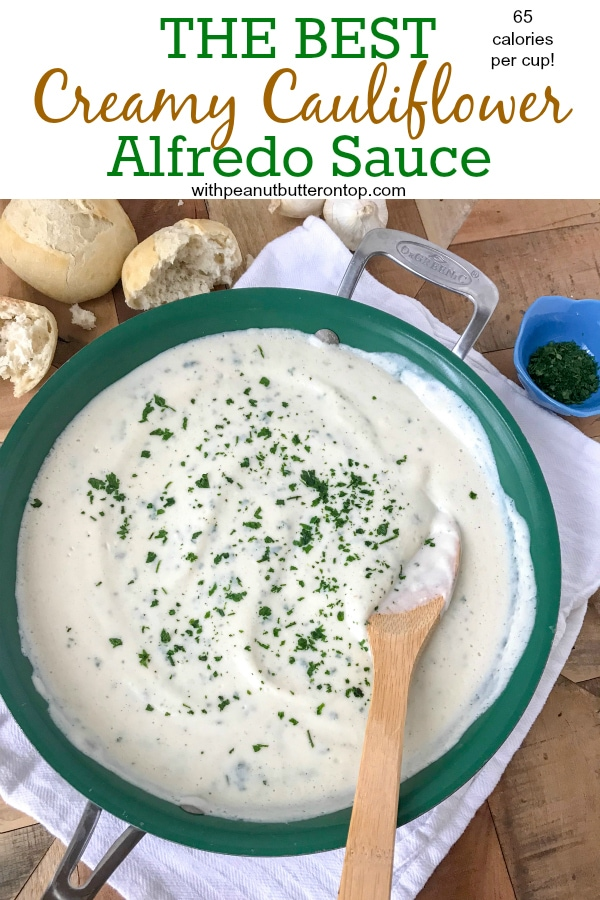 This Creamy Cauliflower Alfredo Sauce recipe is the bee's knees. A keeper if there ever was one. If you're searching for a replacement for the original sauce, but want to do so while watching your calories - then you will love this recipe as it is only 65 calories per half cup! It is a guilt-free indulgence that you will keep coming back to. #healthy #alfredo #caulifloweralfredosauce #cauliflower #lowcalorie #healthy #sauce | www.withpeanutbutterontop.com