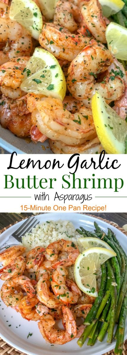 Lemon Garlic Butter Shrimp with Asparagus - this is an easy, light and healthy dinner option that can be on your table in 15 minutes. Buttery shrimp and asparagus flavored with lemon juice and garlic. #shrimp #healthy #onepan #lemonbuttershrimp | https://withpeanutbutterontop.com