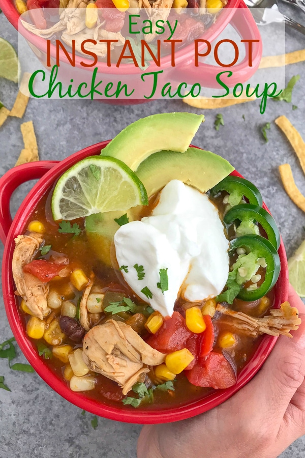 Easy Instant Pot Chicken Taco Soup - a delicious, healthy, and super easy meal to make that requires little effort and only one pot! Perfect for #mealprep and cold winter days! #tacosoup #instantpot #instantpotrecipes #tacotuesday #soup | https://withpeanutbutterontop.com