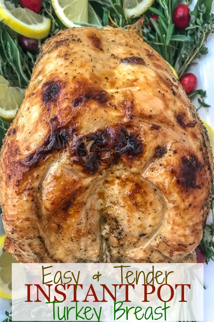 Easy and Tender Instant Pot Turkey Breast | https://withpeanutbutterontop.com
